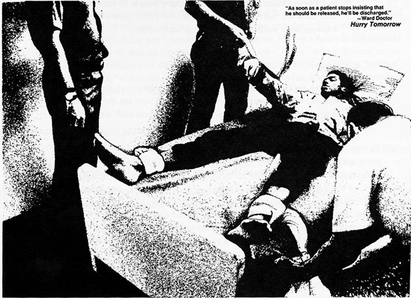 """The use of restraints in a psychiatric hospital.  A scene from the documentary, """"Hurry Tomorrow"""" by Richard Cohen."""