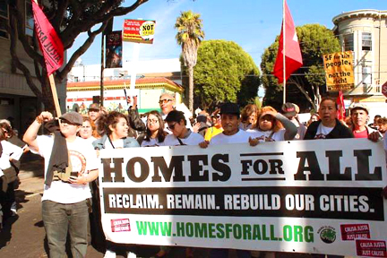 """""""Homes For All: Reclaim, Remain, Rebuild Our Cities."""""""