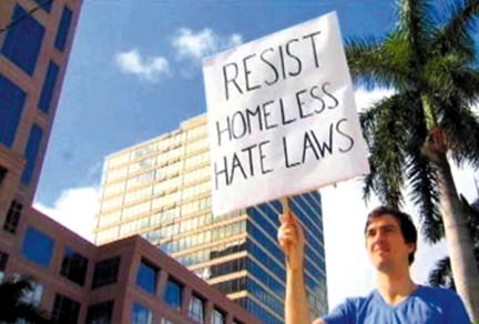 """Resist Homeless Hate Laws."" A challenge to Fort Lauderdale's anti-homeless laws."