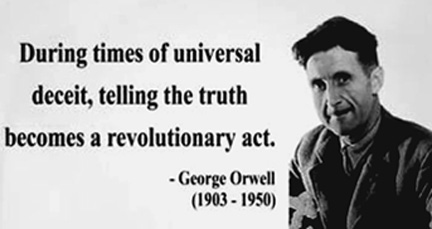 George Orwell's novel was a prophetic warning of our loss of freedom at the hands of faceless officials who conduct round-the-clock surveillance.
