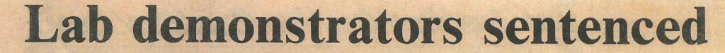 "A newspaper headline from 1979 reads ""Lab demonstrators sentenced."""