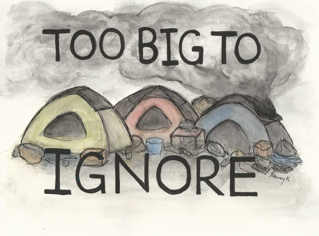 A rendering of a homeless encampment that reads, Too Big to Ignore.