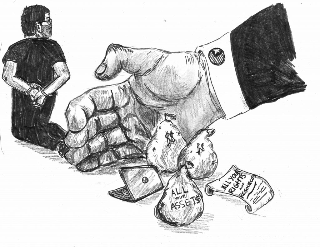 "A pencil drawing of a person in handcuffs from behind, kneeling. Behind them is a giant hand, raking up several bags of money and documents that say ""all your rights and resources."""