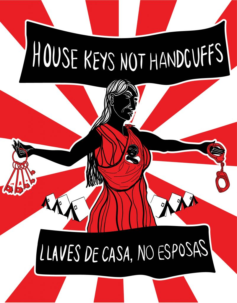 """A digital mage of a woman with a baby swaddled around her torso. She holds her arms out to the left and right. In her left hand she holds house keys, and in her right, a pair of handcuffs. The text above her reads """"house keys not handcuffs."""" Below her, text reads """"llaves de casa, no esposas"""""""